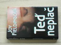 Fieldingová - Teď neplač (1995)