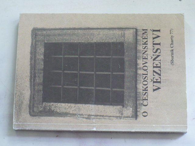Gruntorád, Uhl - O československém vězeňství (1990) sborník Charty 77