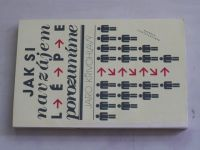 Křivohlavý - Jak si navzájem porozumět (1988)