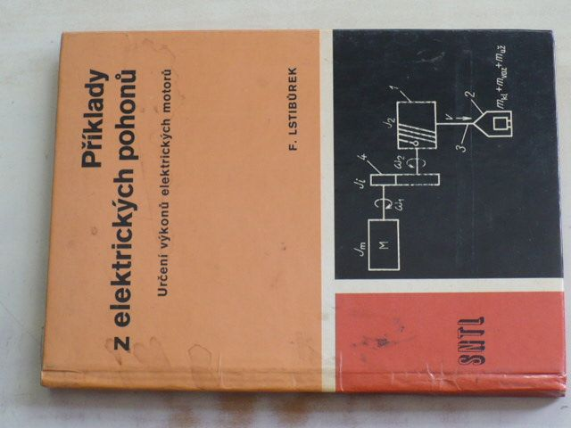 Lstibůrek - Příklady z elektrických pohonů - Určení výkonů elektrických motorů (1986)