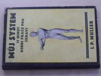 Müller - Můj systém - 15 minut denní práce pro zdraví (1930)