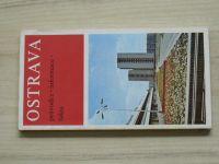 Ostrava a okoli - průvodce - informace - fakta (1984)
