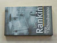 Rankin - Hra na schovávanou (2004)