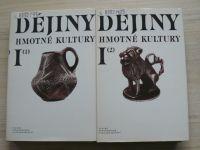 Dějiny hmotné kultury I. 1. 2. (1985) 2.knihy