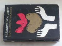 Feuchtwanger - Bláznova moudrost čili Smrt a slavné zmrtvýchvstání Jeana Jacquesa Rousseaua (1970)