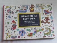 Hrubín - Hrajeme si celý den (1967) il. H. Zmatlíková