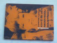 Kunzová - Když se děti nedovedou soustředit (1968)