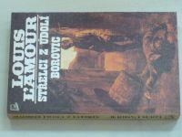 L'Amour - Střelci z údolí borovic (1992)