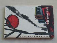 Máchalová - Lidé mezi lidmi (1961)