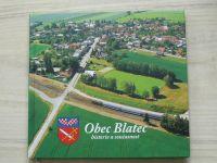 Obec Blatec - historie a současnost (okr. Olomouc) 2017