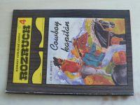 Rozruch 4 - Whitte - Cowboy kapitán (nedatováno)