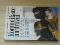 Mclaganová, Krembs - Komunikace na úrovni (1998)