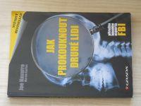 Navarro, Karlins - Jak prokouknout druhé lidi (2010) Příručka bývalého experta FBI