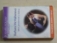 Romance, č.600: McMahonová - Mezi povinností a láskou (2004)