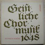 Heinrich Schütz – Geistliche Chormusik 1648 (1963) 3 x LP