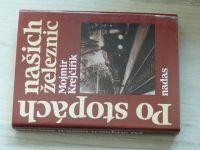 Krejčiřík - Po stopách našich železnic (1991)
