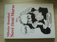 Miloslav Ransdorf - Nové čtení Marxe Díl I. (1996)