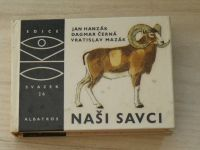 OKO 26 - Hanzák - Naši savci (1970)