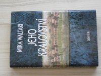 Mika Waltari - Jeho království (2001)