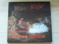 Pecold - Cesty do podzemí (1992)