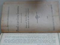 Stanojevič - Pod carskou knutou (Lucerna Brno 1927) I. a II. díl