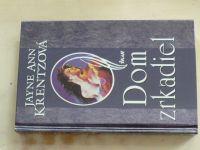 Krentzová - Dom zrkadiel (2002) slovensky