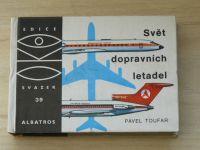 OKO 39 - Toufar - Svět dopravních letadel (1976)