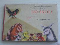 Podjavorinská - Do školy (1967)