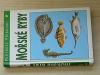 Průvodce přírodou - Terofal - Mořské ryby v evropských vodách (1996)