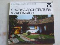 Dvořák - Stavby a architektura v zahradách (1976)