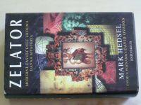 Hedsel - Zelator - Moderní zasvěcenec zkoumá dávná mystéria (1999)
