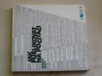 Jak publikovat na počítači (1996) kol. autorů