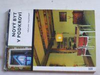 Tajovský - Nový byt v podkroví (1970)