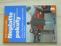 Beran - Neplaťte zbytečně pokuty - Právní rádce řidičů a majitelů vozidel, bodový systém (2007)