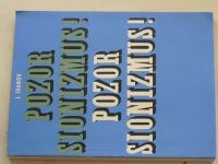 Ivanov - Pozor Sionizmus! - História a prax sionizmu (1970) slovensky