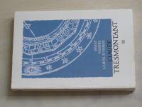 Tresmontant - Dějiny vesmíru a smysl stvoření (1993)