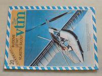 Věda a technika mládeži 20 (1986) ročník XL.