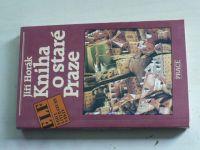 Horák - Kniha o staré Praze (1989)