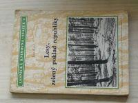 Jan Frič - Lesy, zelený poklad republiky (1951) Lesnická knihovna sv.4