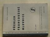 Bednář - Přehled francouzské mluvnice (1946)