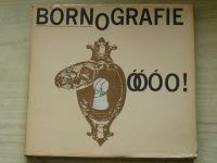 Bornografie (1970) il. Adolf Born