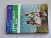 Fiedler - Z brazilských pralesů (1974)