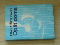 František Fajtl - Opäť doma (1987) slovensky