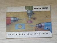 Narex Combi- víceúčelový elektrický přístroj (Narex - Domácí potřeby)