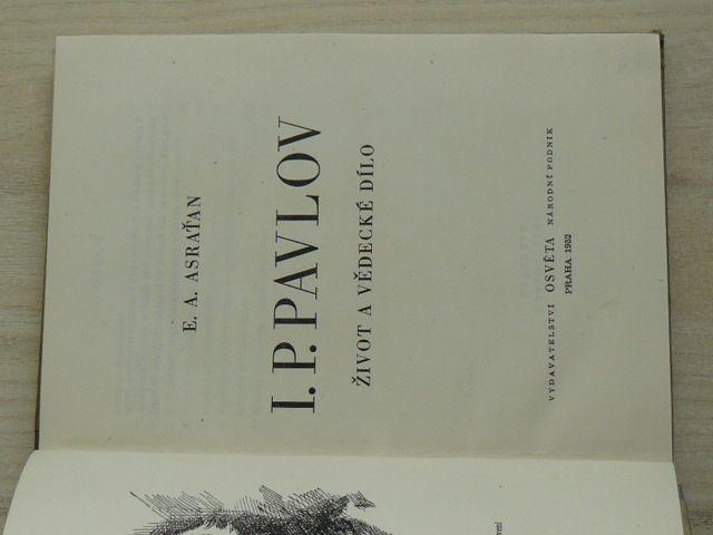 Astraťan - I. P. Pavlov - Život a vědecké dílo (1952)
