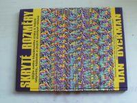 Dyckman - Skryté rozměry - Užijte svého hloubkového zraku k řešení labyrintů, hádanek... (1995)