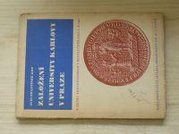 Kop - Založení University Karlovy v Praze (1945) k jejímu znovuotevření v roce 1945