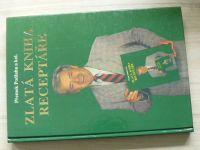 Přemek Podlaha - Zlatá kniha receptáře (1995)