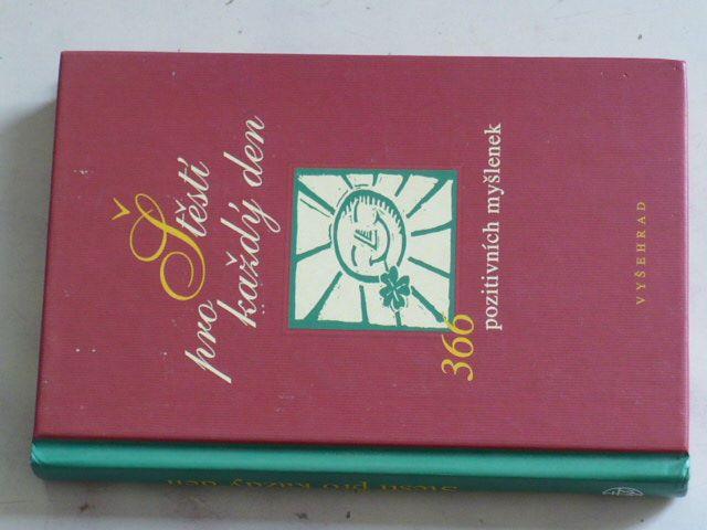 Bergmann - Štěstí pro každý den - 366 pozitivních myšlenek (2001)