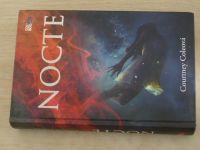 Coleová - Nocte 1-2 - Nocte; Verum (2015-17) 2 knihy